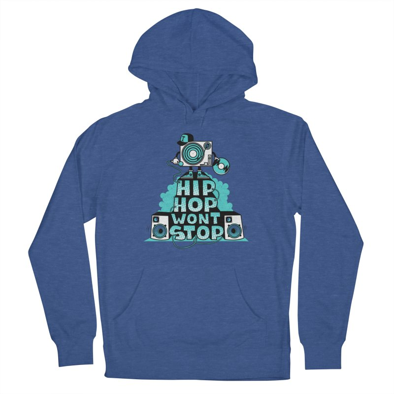 HIP-HOP WON'T STOP Women's Pullover Hoody by jumpy's Artist Shop