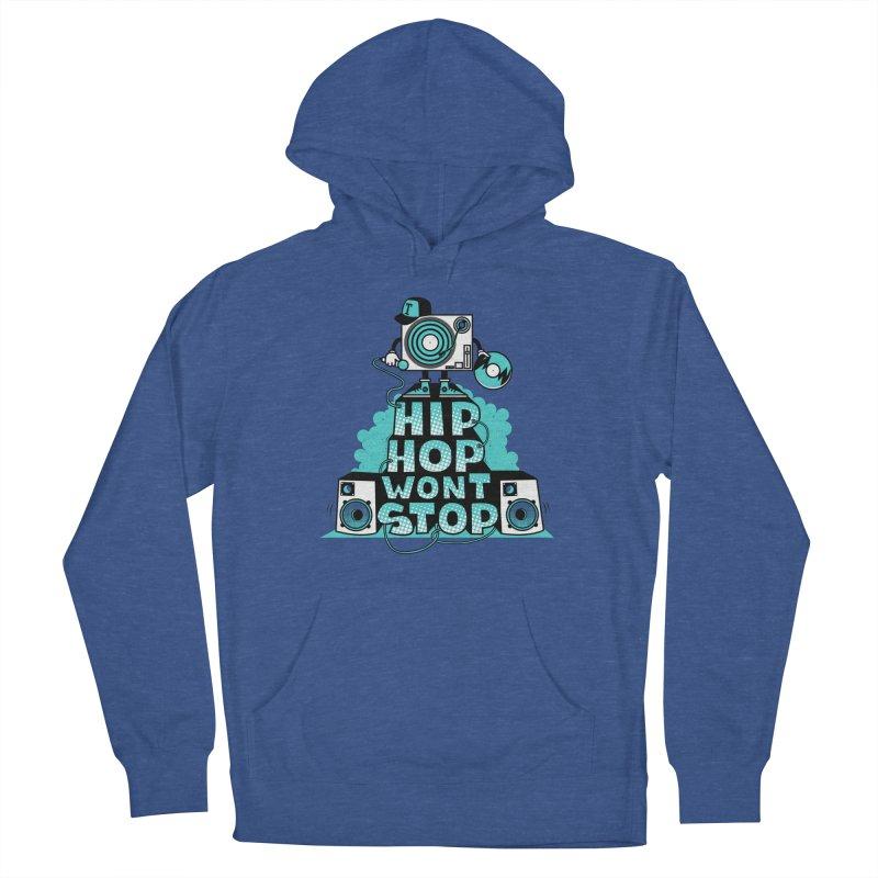 HIP-HOP WON'T STOP Men's Pullover Hoody by jumpy's Artist Shop