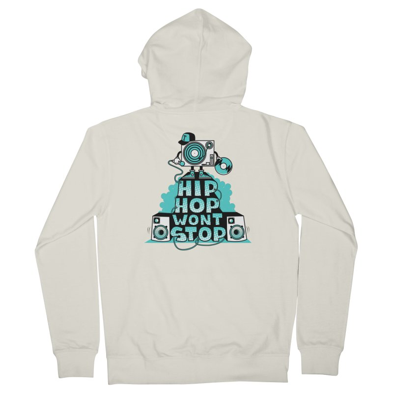 HIP-HOP WON'T STOP Women's Zip-Up Hoody by jumpy's Artist Shop