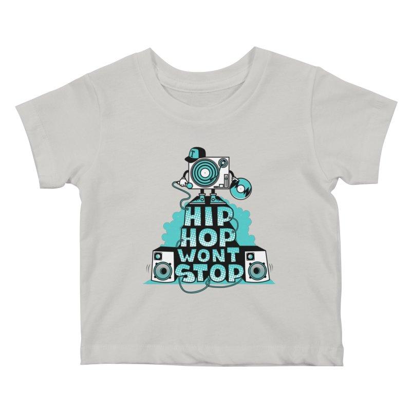 HIP-HOP WON'T STOP Kids Baby T-Shirt by jumpy's Artist Shop