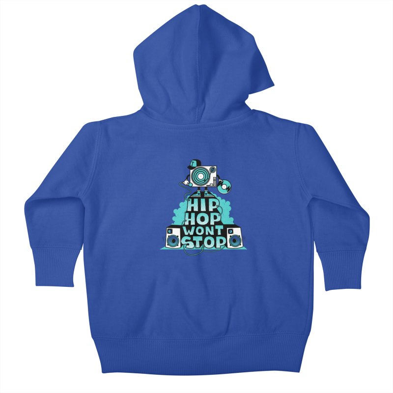 HIP-HOP WON'T STOP Kids Baby Zip-Up Hoody by jumpy's Artist Shop