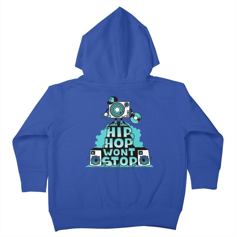 HIP-HOP WON'T STOP Kids Toddler Zip-Up Hoody by jumpy's Artist Shop