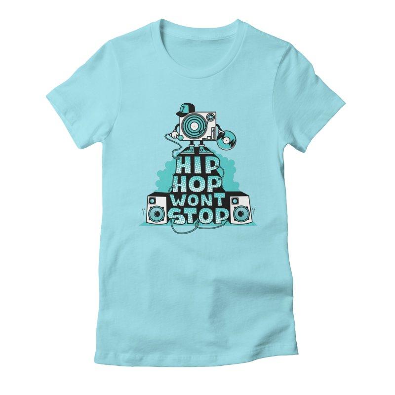 HIP-HOP WON'T STOP Women's Fitted T-Shirt by jumpy's Artist Shop