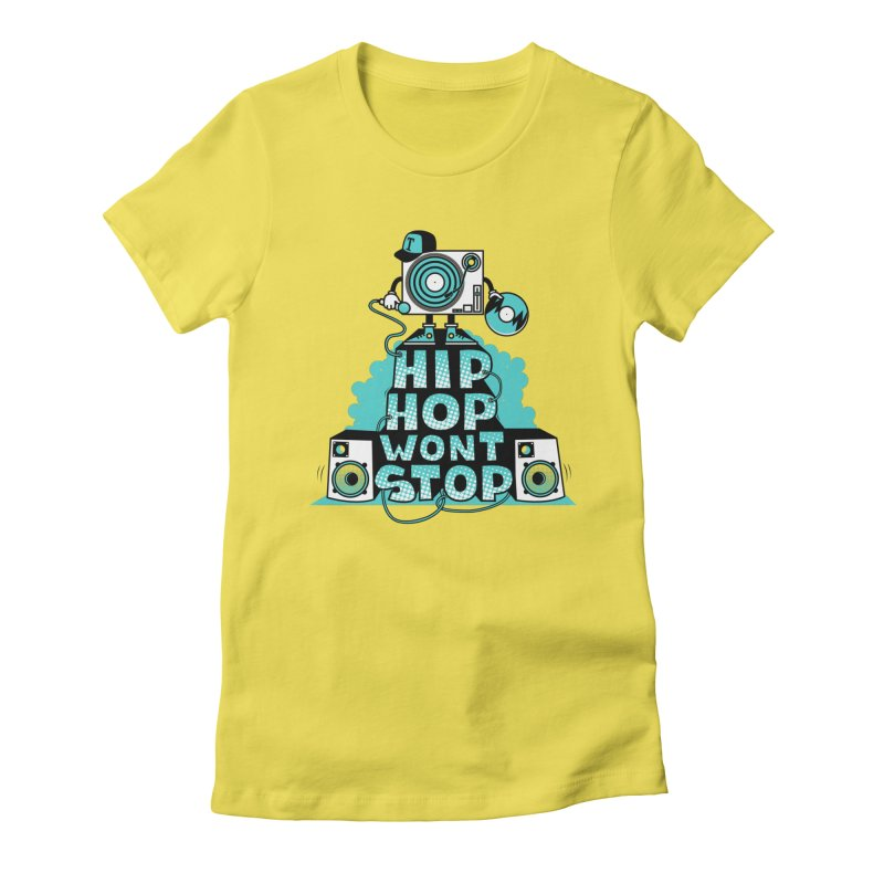 HIP-HOP WON'T STOP Women's Fitted T-Shirt by jumpy's Artist Shop