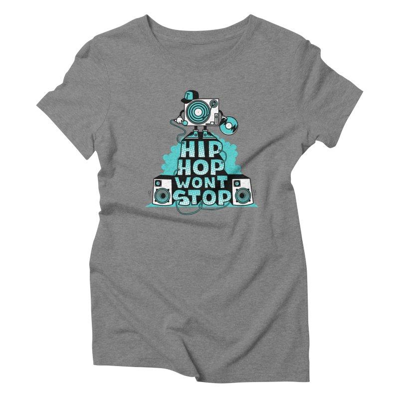 HIP-HOP WON'T STOP Women's Triblend T-shirt by jumpy's Artist Shop