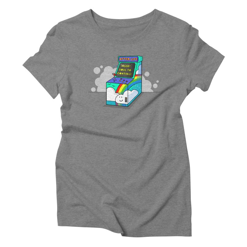 AFTERLIFE is not a game Women's Triblend T-shirt by jumpy's Artist Shop
