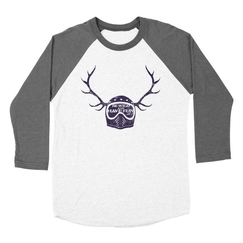 be wild Women's Baseball Triblend T-Shirt by junkers's Shop
