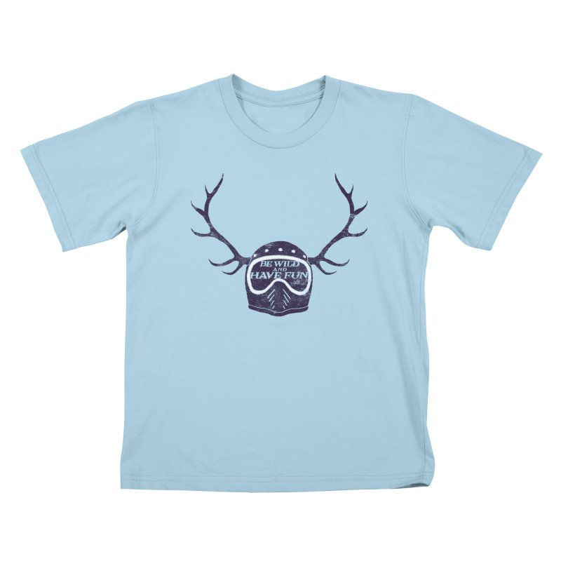 be wild Kids T-Shirt by junkers's Shop