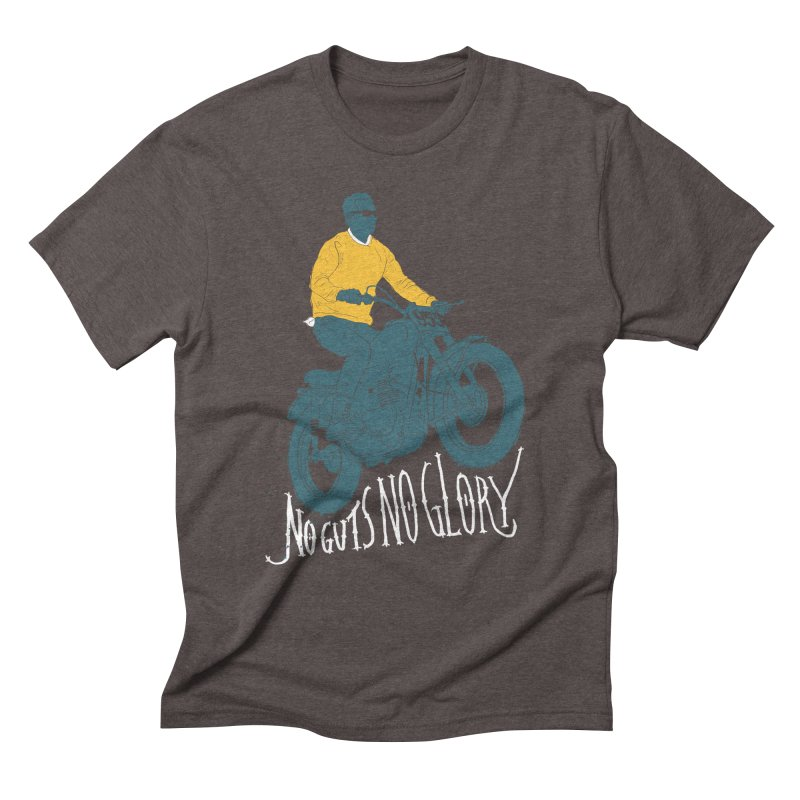 no guts, no glory Men's Triblend T-shirt by junkers's Shop