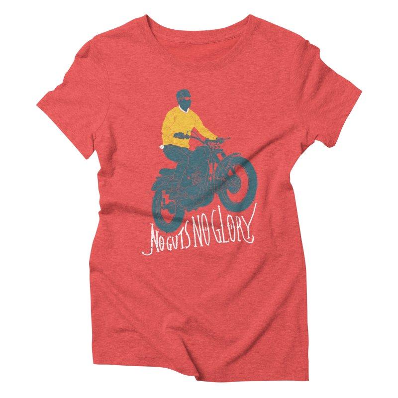 no guts, no glory Women's Triblend T-shirt by junkers's Shop