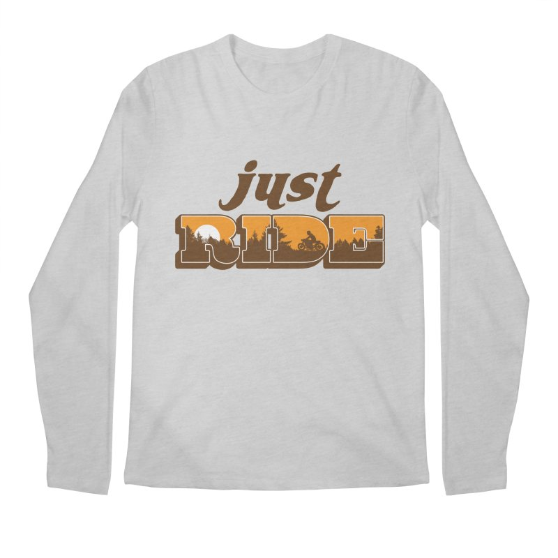 just ride Men's Longsleeve T-Shirt by junkers's Shop
