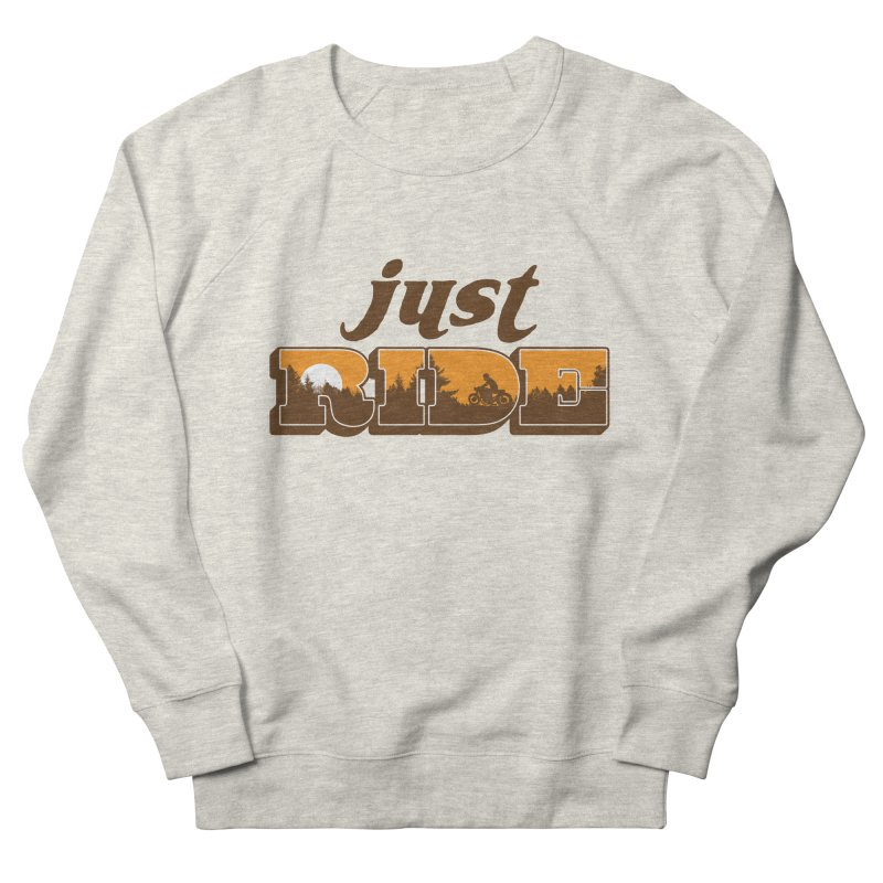 just ride Women's Sweatshirt by junkers's Shop
