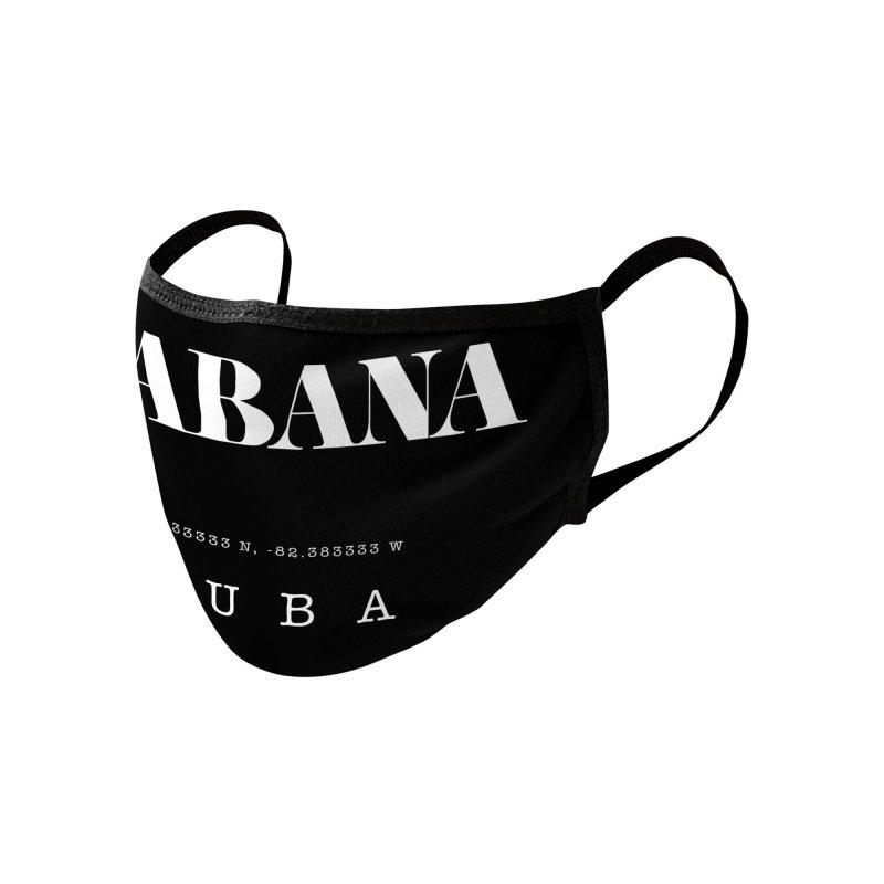 Habana Cuba GPS Coordinates Accessories Face Mask by Cuba Junky's Gift Shop
