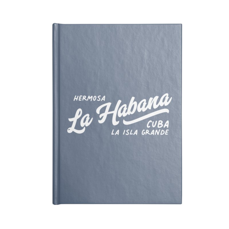 La Habana Cuba Accessories Notebook by Cuba Junky's Gift Shop