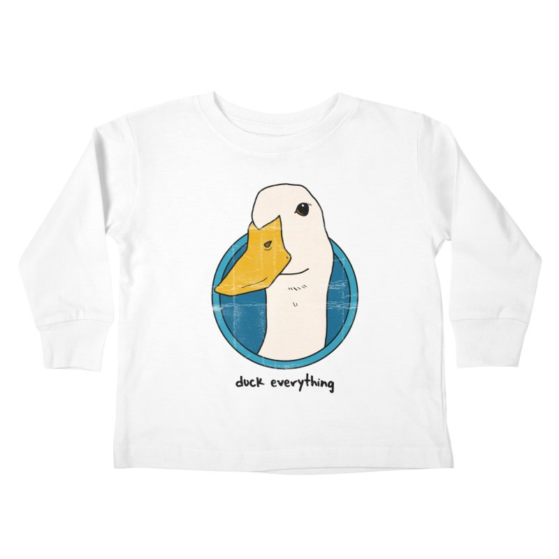 Duck Everything Kids Toddler Longsleeve T-Shirt by jussikarro's Artist Shop