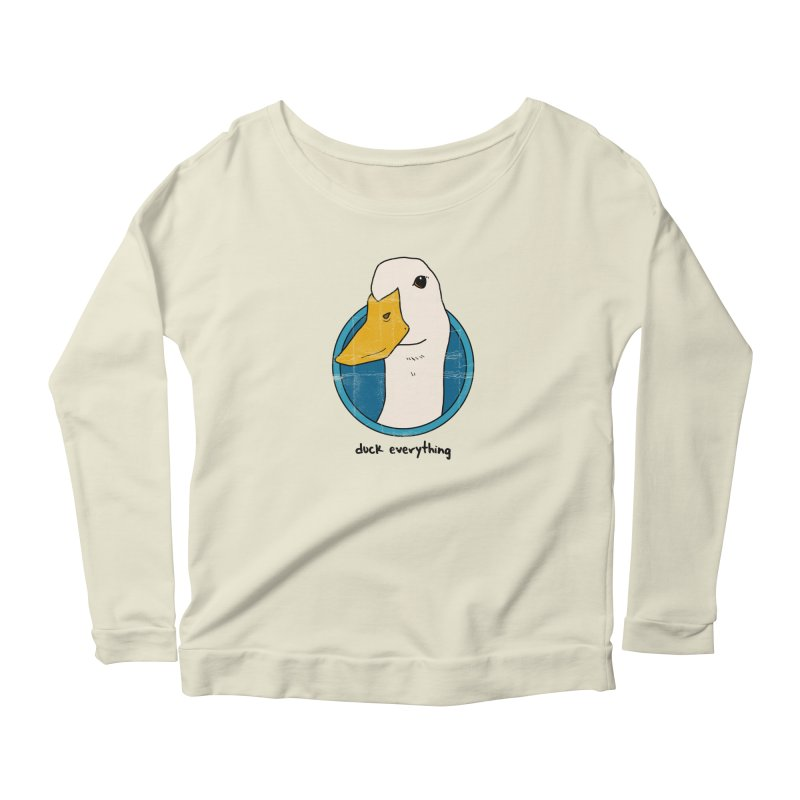 Duck Everything Women's Longsleeve Scoopneck  by jussikarro's Artist Shop