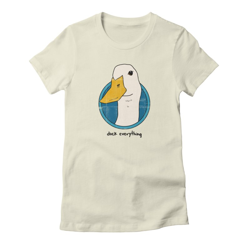 Duck Everything Women's Fitted T-Shirt by jussikarro's Artist Shop