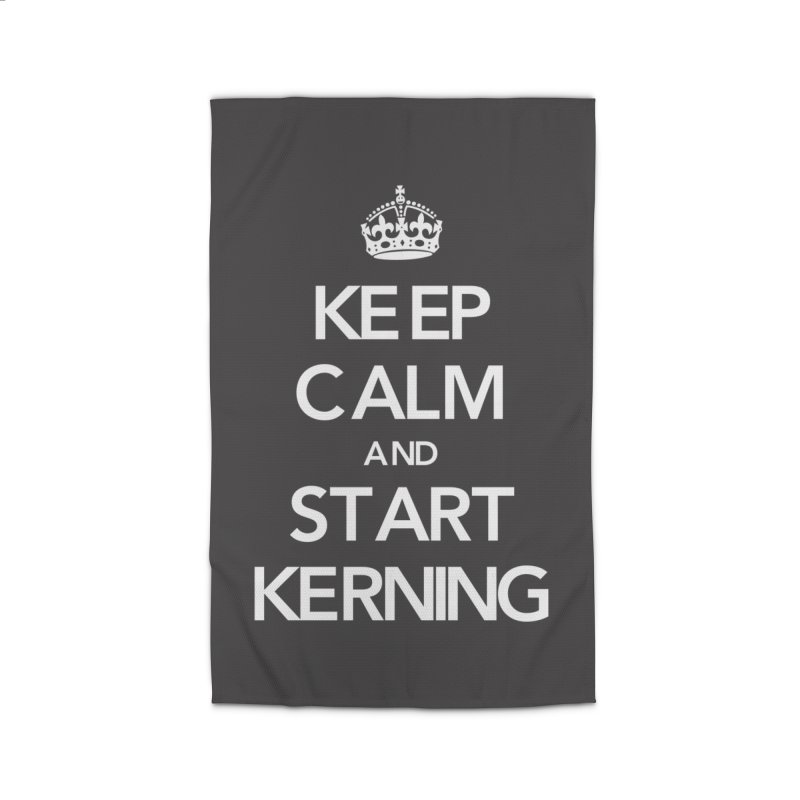 Keep calm and start kerning Home Rug by jussikarro's Artist Shop