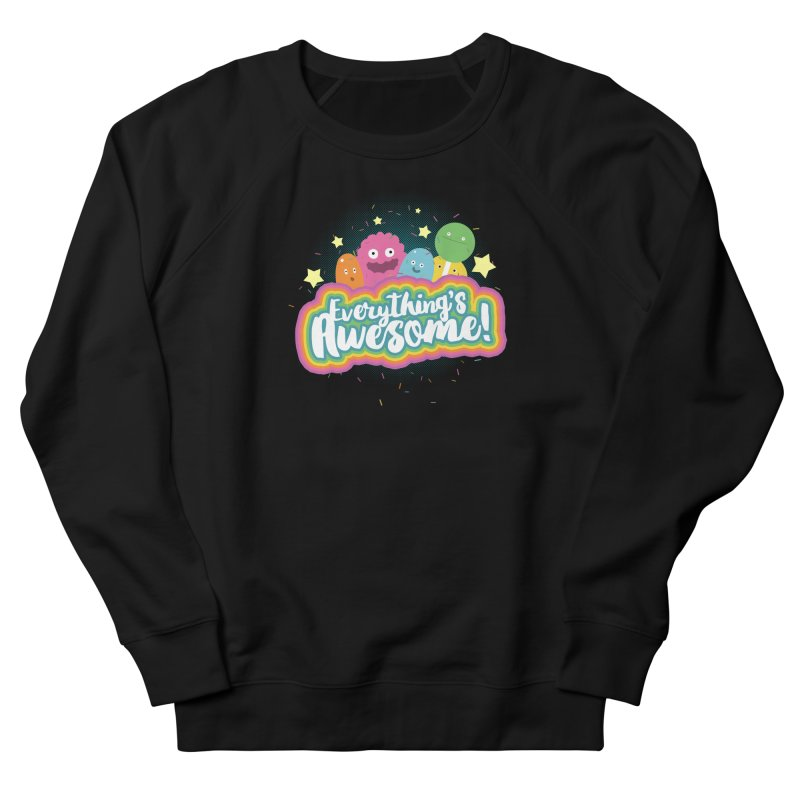 Everything's Awesome! Women's Sweatshirt by jussikarro's Artist Shop