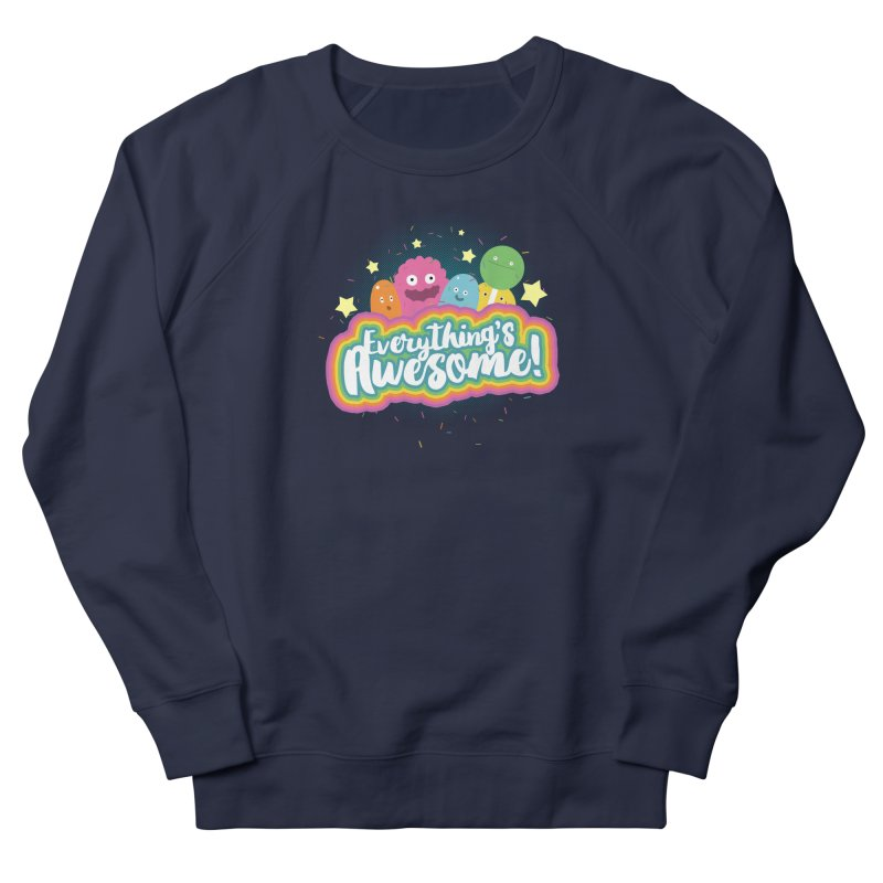 Everything's Awesome! Men's Sweatshirt by jussikarro's Artist Shop