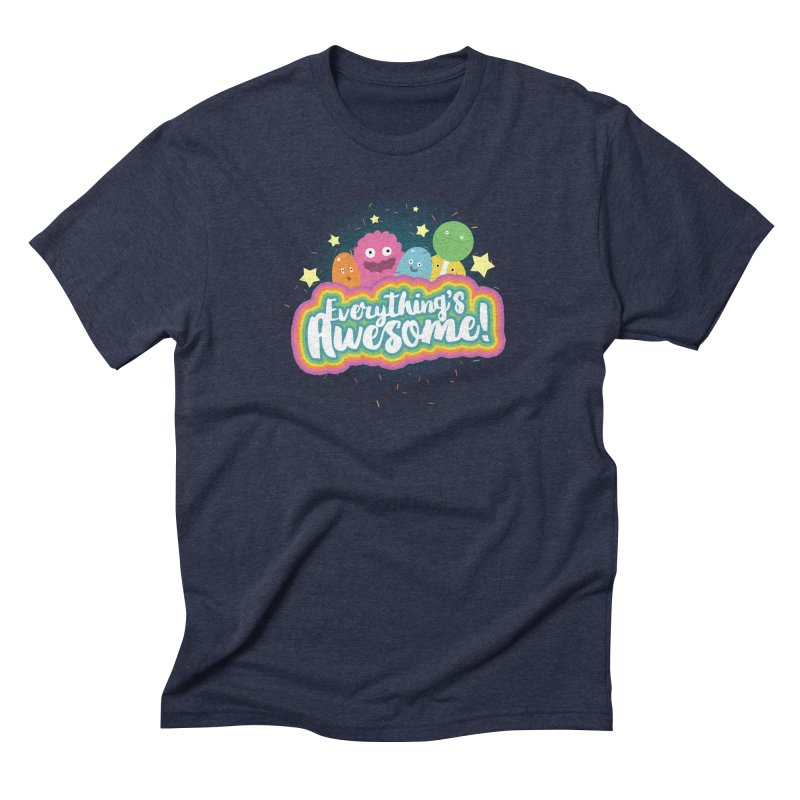 Everything's Awesome! Men's Triblend T-Shirt by jussikarro's Artist Shop