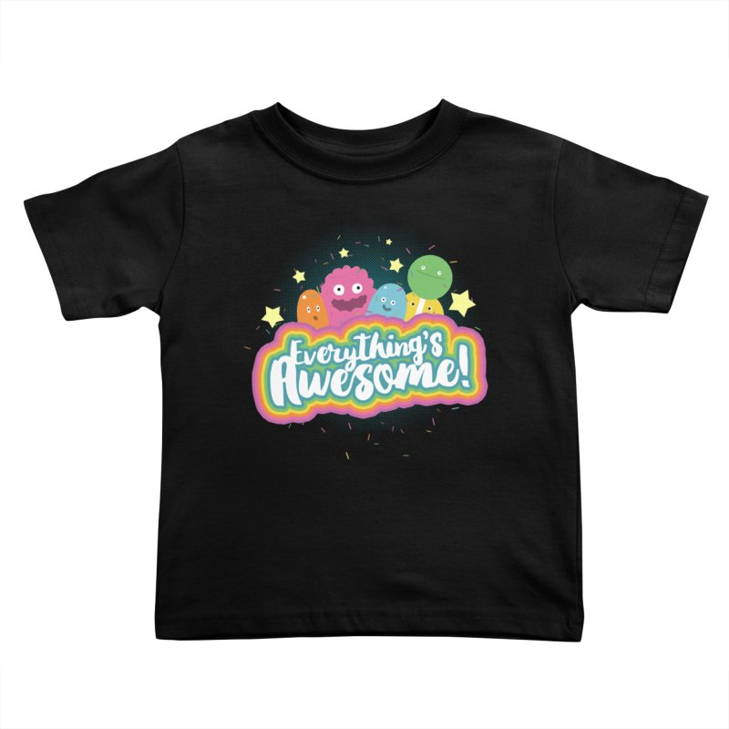 Everything's Awesome! Kids Toddler T-Shirt by jussikarro's Artist Shop