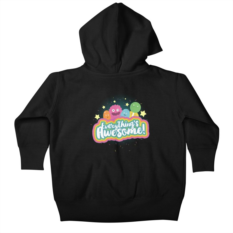 Everything's Awesome! Kids Baby Zip-Up Hoody by jussikarro's Artist Shop