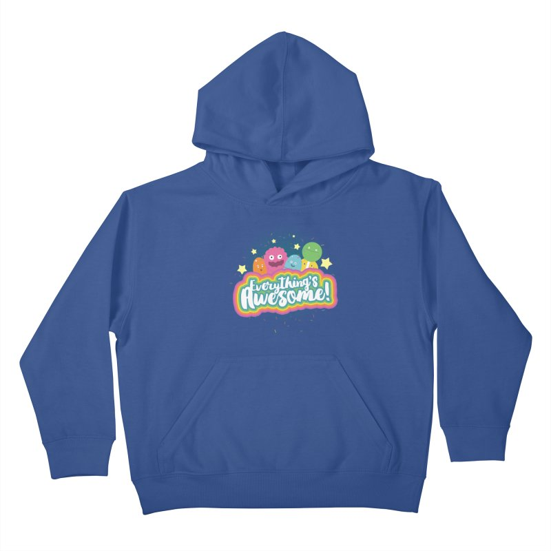 Everything's Awesome! Kids Pullover Hoody by jussikarro's Artist Shop