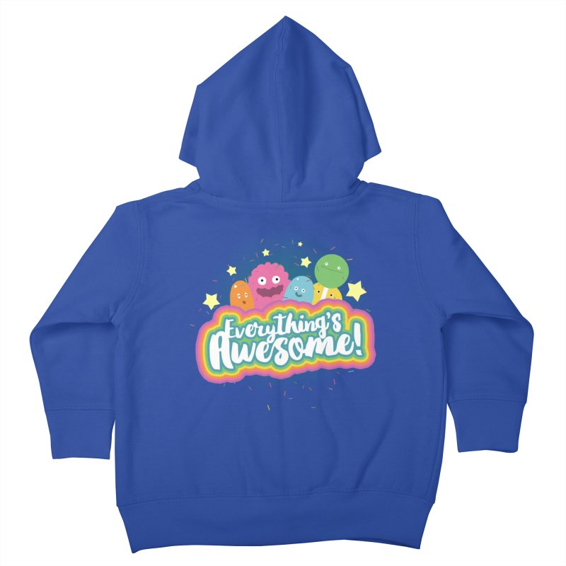 Everything's Awesome! Kids Toddler Zip-Up Hoody by jussikarro's Artist Shop