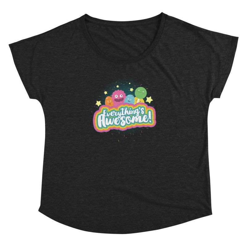 Everything's Awesome! Women's Dolman by jussikarro's Artist Shop