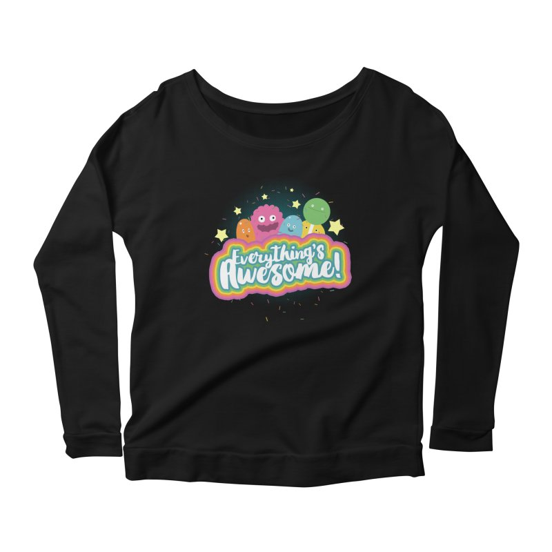 Everything's Awesome! Women's Longsleeve Scoopneck  by jussikarro's Artist Shop
