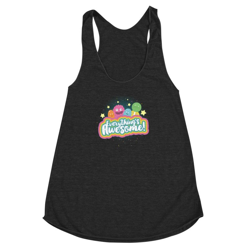 Everything's Awesome! Women's Racerback Triblend Tank by jussikarro's Artist Shop