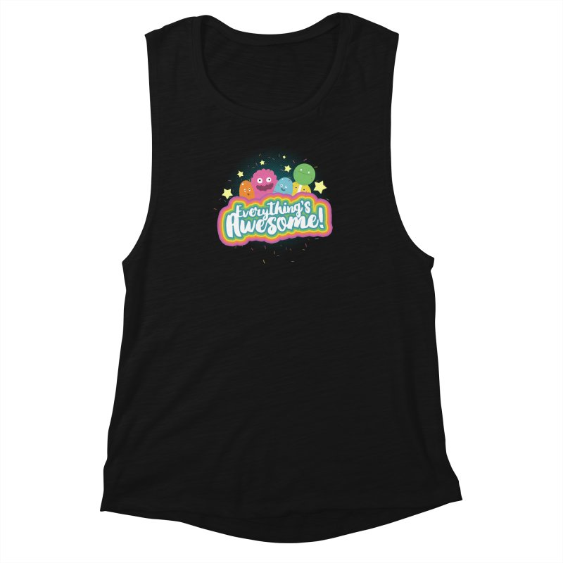 Everything's Awesome! Women's Muscle Tank by jussikarro's Artist Shop