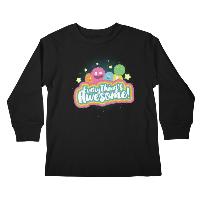 Everything's Awesome! Kids Longsleeve T-Shirt by jussikarro's Artist Shop