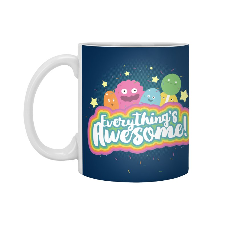 Everything's Awesome! Accessories Mug by jussikarro's Artist Shop