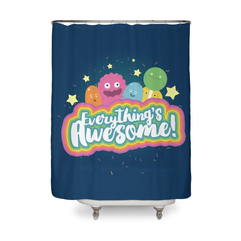 Everything's Awesome! Home Shower Curtain by jussikarro's Artist Shop