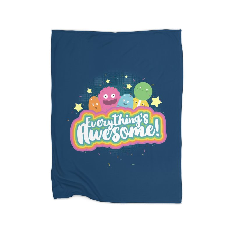 Everything's Awesome! Home Blanket by jussikarro's Artist Shop