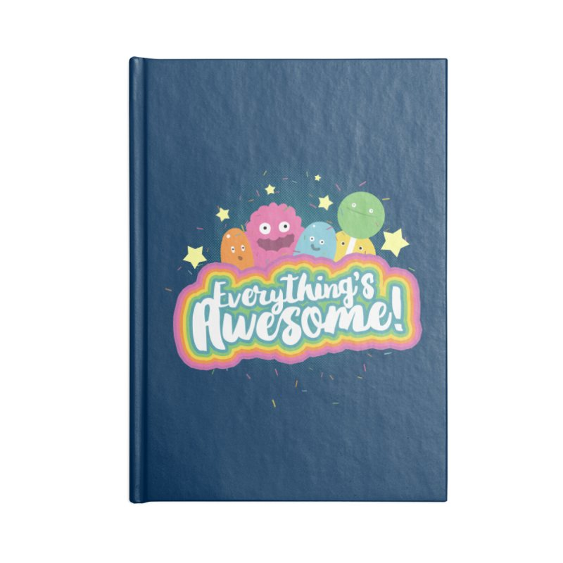 Everything's Awesome! Accessories Notebook by jussikarro's Artist Shop