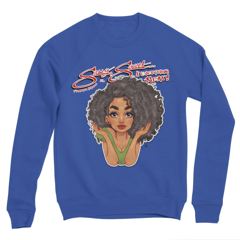 Sassy and Sweet Women's Sweatshirt by Justifiable Concepts Apparel and Goods