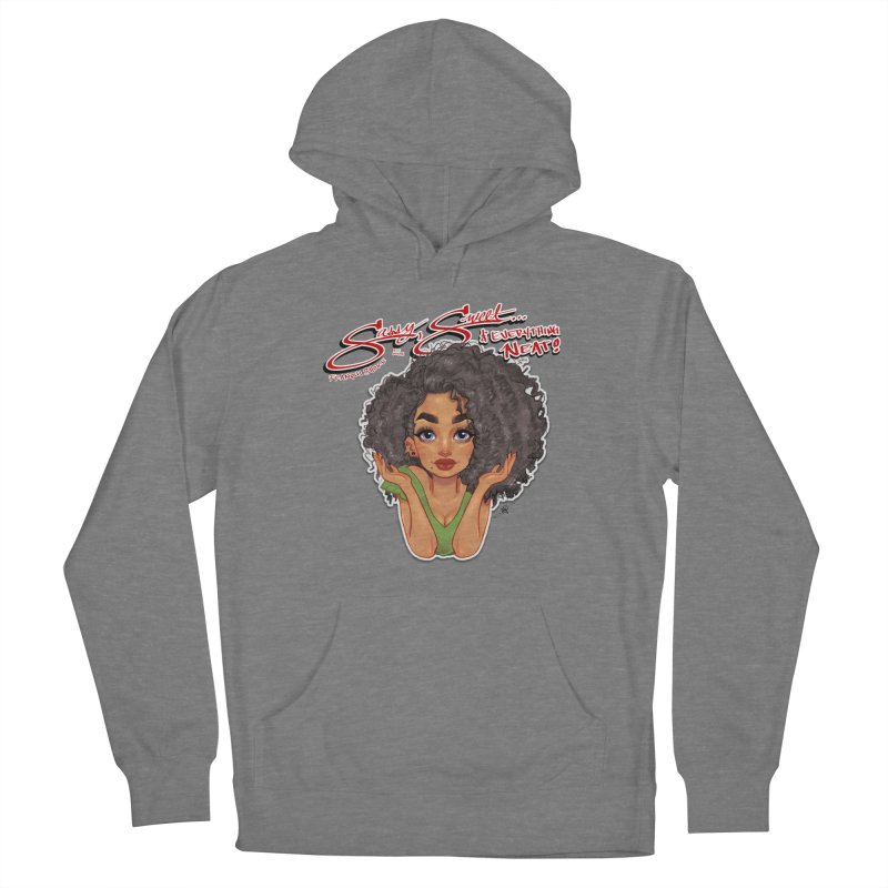 Sassy and Sweet Women's Pullover Hoody by Justifiable Concepts Apparel and Goods