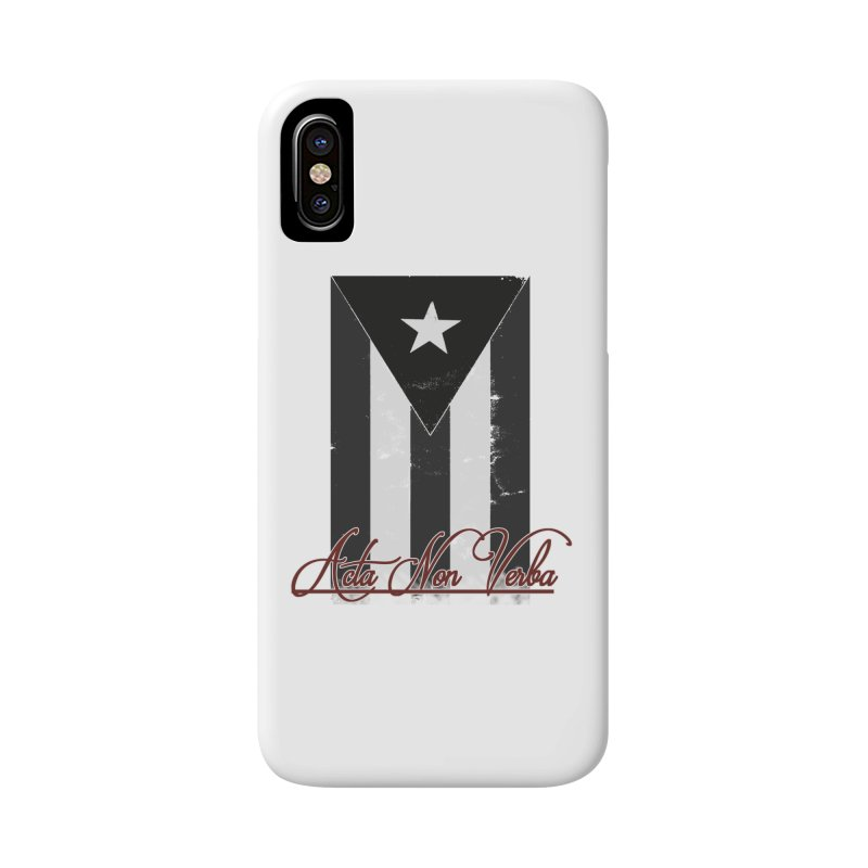 Boricua, Acta Non Verba Accessories Phone Case by Justifiable Concepts Apparel and Goods