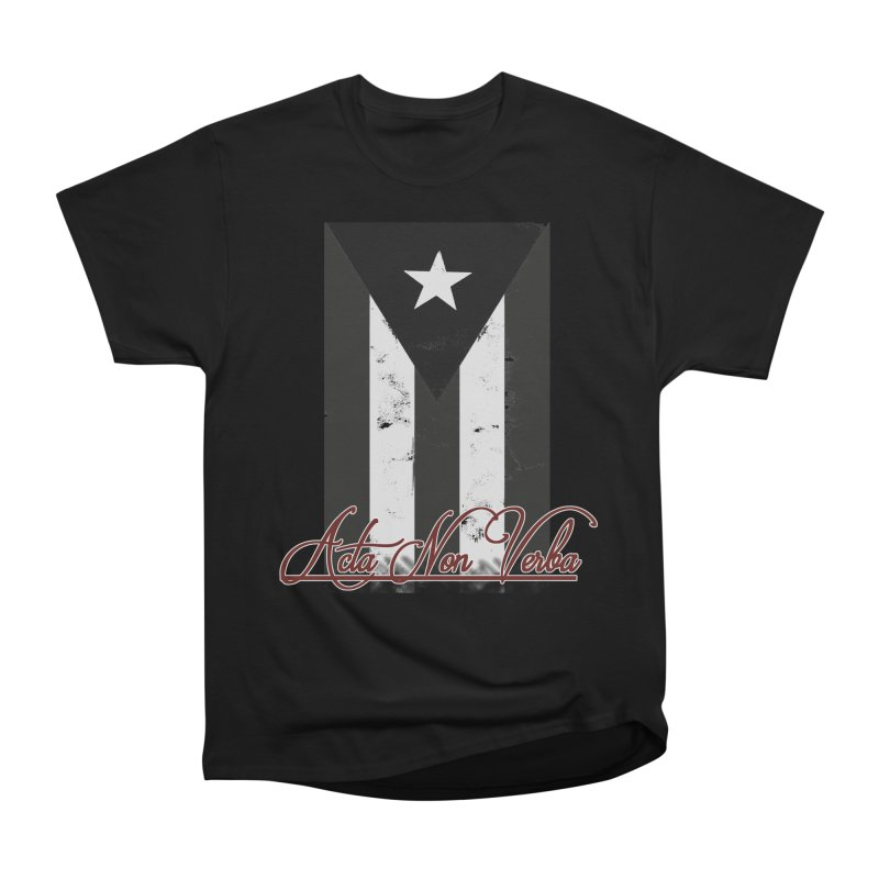 Boricua, Acta Non Verba Women's Heavyweight Unisex T-Shirt by Justifiable Concepts Apparel and Goods