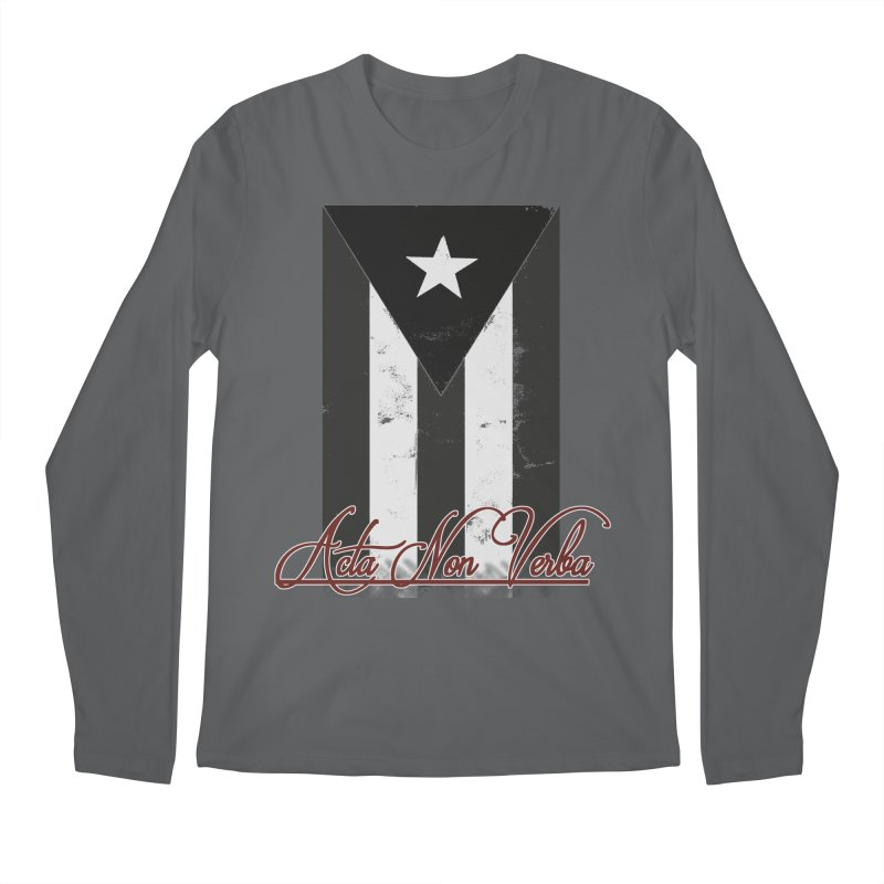 Boricua, Acta Non Verba Men's Regular Longsleeve T-Shirt by Justifiable Concepts Apparel and Goods