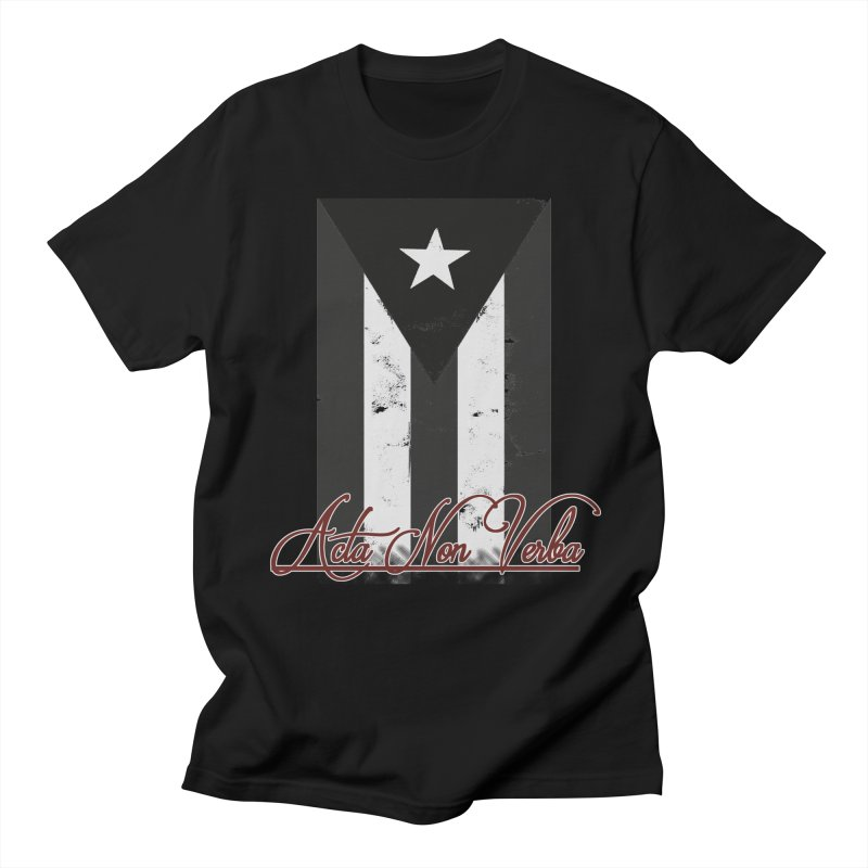 Boricua, Acta Non Verba Men's Regular T-Shirt by Justifiable Concepts Apparel and Goods