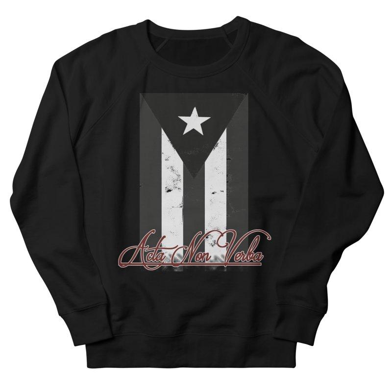 Boricua, Acta Non Verba Men's Sweatshirt by Justifiable Concepts Apparel and Goods