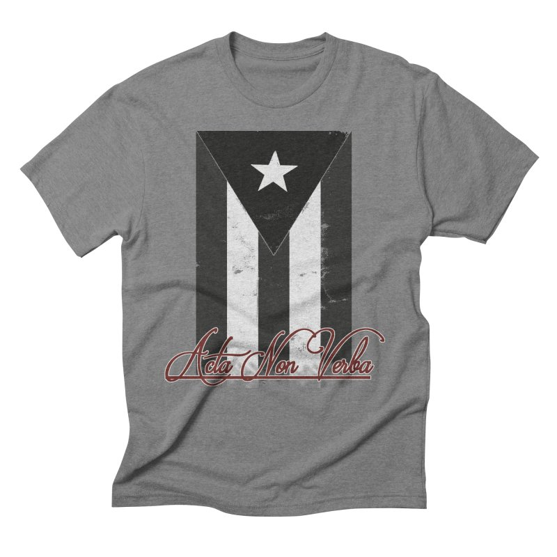 Boricua, Acta Non Verba Men's Triblend T-Shirt by Justifiable Concepts Apparel and Goods