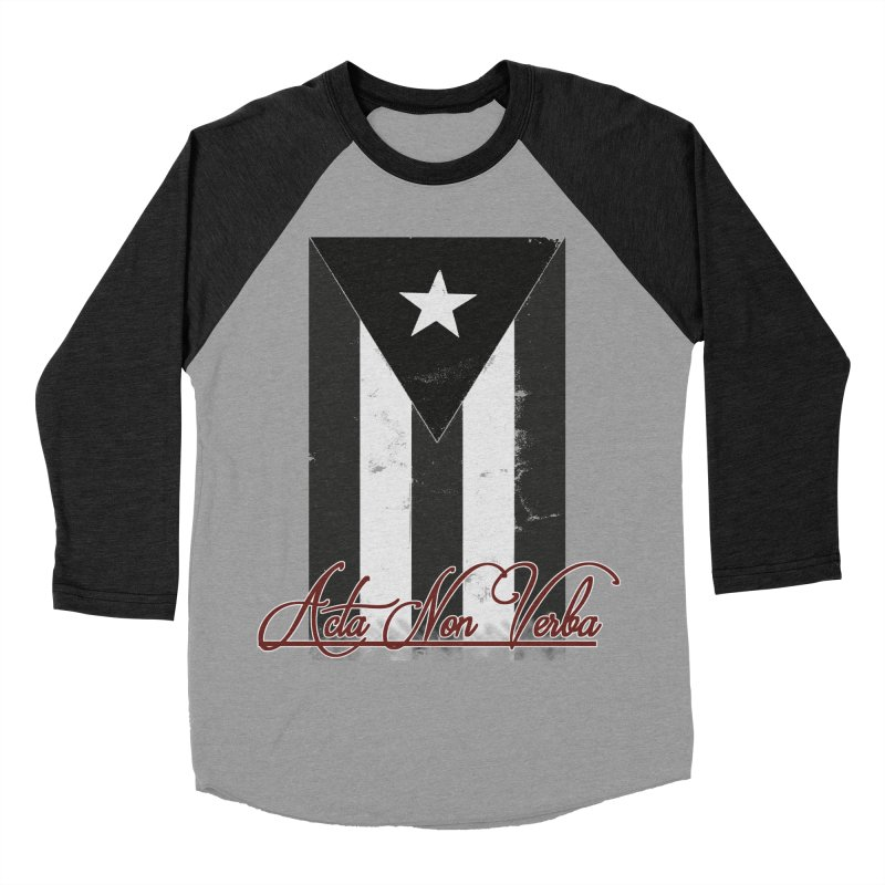 Boricua, Acta Non Verba Women's Baseball Triblend Longsleeve T-Shirt by Justifiable Concepts Apparel and Goods
