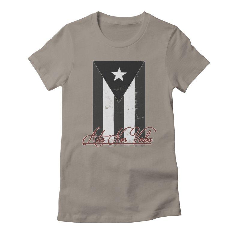Boricua, Acta Non Verba Women's T-Shirt by Justifiable Concepts Apparel and Goods