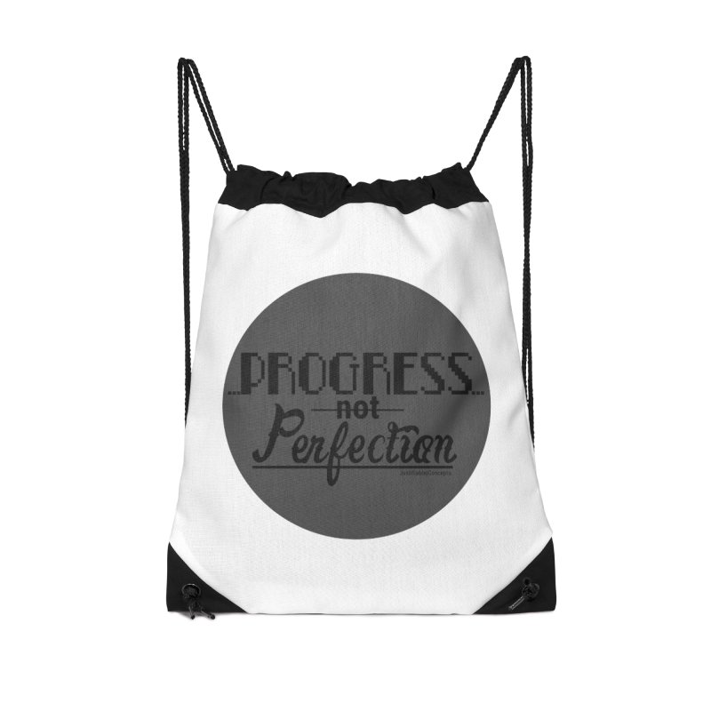 Progress Not Perfection! Accessories Bag by Justifiable Concepts Apparel and Goods