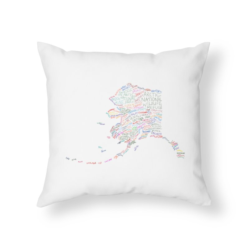 Alaska: Find Your Place Home Throw Pillow by Justin Tapp's Artist Shop